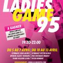 Le Ladies Game 95 fera son retour en avril !