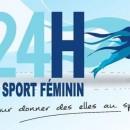 La deuxième édition des «24 heures du sport féminin» se tiendra le 24 janvier 2015