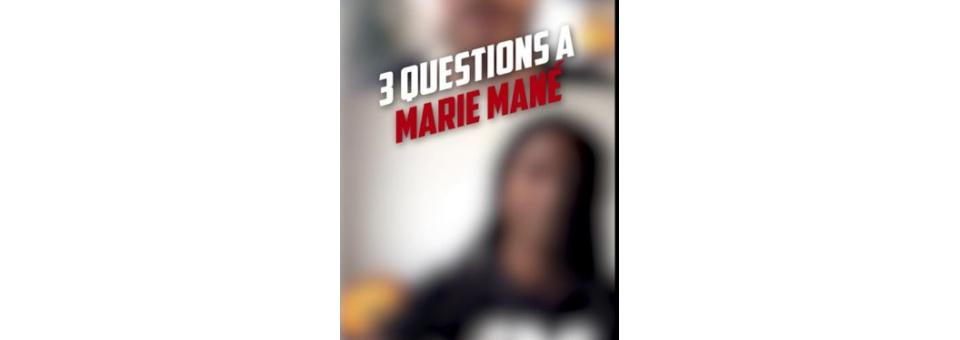 Trois questions à Marie MANE
