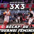 Open de France 3×3 2020 : Le récap' du tournoi 2020